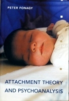 ATTCHMENT THEORY AND PSCHOANALYSIS